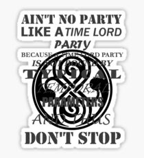Time Lord Party (light shirts) Sticker