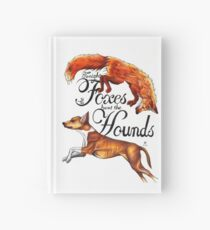 Tonight The Foxes Hunt The Hounds Hardcover Journal