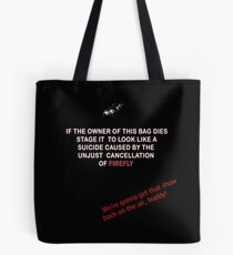 Firefly&Community: we'll bring the show back! - tote bag Tote Bag