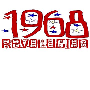 Revolution 1968 by kissuquick