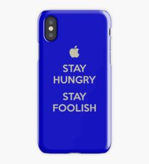 Stay Hungry, Stay Foolish iPhone Case/Skin