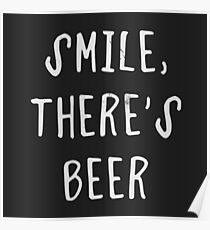 Smile, there's beer Poster