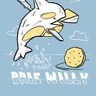 Brie Willy (PUN PANTRY) von punpantry