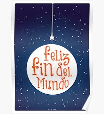 Feliz Fin del Mundo Poster