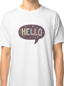 Hello Speech Bubble Typography Classic T-Shirt