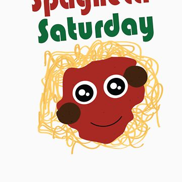 Spaghetti Saturday by slyborg