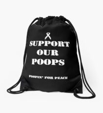 Support Our Poops Drawstring Bag