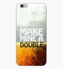 Make Mine A Double iPhone-Hülle & Cover