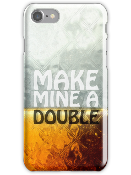 Make Mine A Double by Grildrig