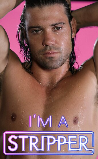 I'm a Stripper - Alexander Soaking Wet by Border2Border Entertainment
