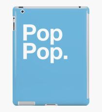 Pop Pop (White) iPad Case/Skin