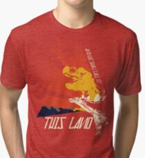 This Land (Before It All Went Wrong) Tri-blend T-Shirt