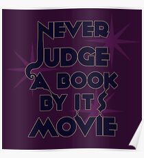 Never Judge A Book By Its Movie (Blue on Purple) Poster
