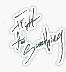 "Josh Ramsay ""Fight For Something"" Handwriting Sticker"