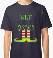 Cute Funny Christmas Elf Legs Elf You Classic T-Shirt