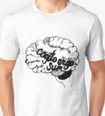 Cogito Ergo Sum Unisex T-Shirt