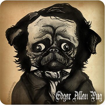 Edgar Allan Pug by zacktastic