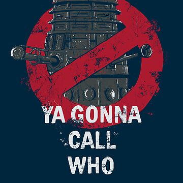 Who ya gunna call? by FrederickJay