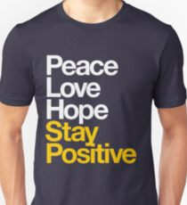 Peace Love Hope Stay Positive (white/mustard) T-Shirt