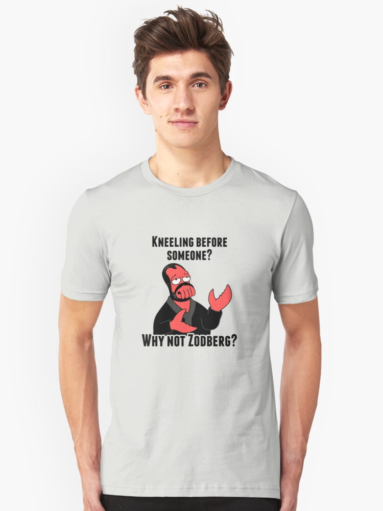 Why Not Zodberg? Unisex T-Shirt Front