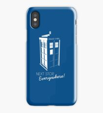 Police Call Box - Next Stop Everywhere! iPhone Case/Skin