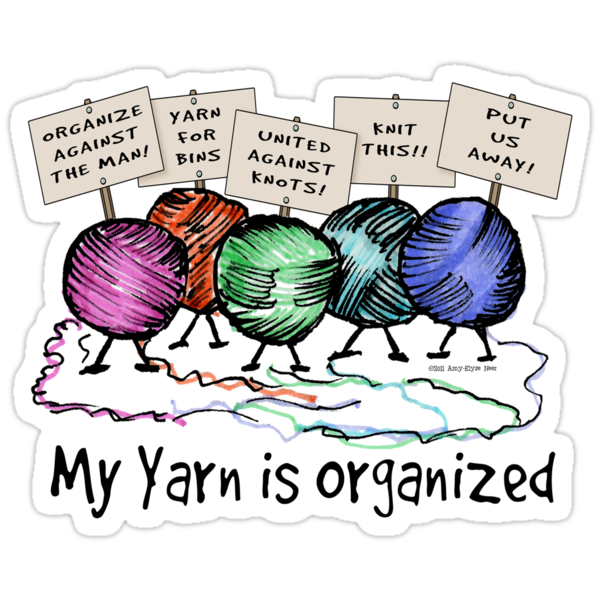 Yarn: Organized! Higher Placement by Amy-Elyse Neer