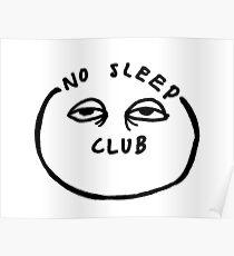 No Sleep Club Poster