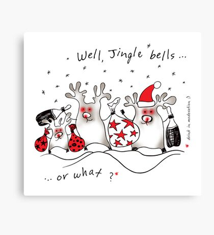 Jingle bells or what? Canvas Print