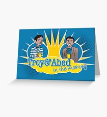 Troy and Abed in the Morning Greeting Card