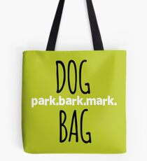Dog tote bag - perfect for dog park outings Tote Bag
