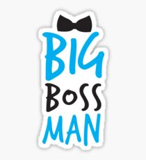 BIG Boss man with a Black Bow Tie Sticker