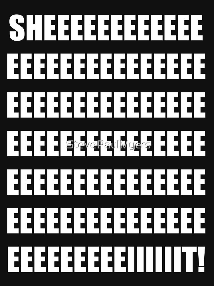 SHEEEEEEIT! by StevePaulMyers