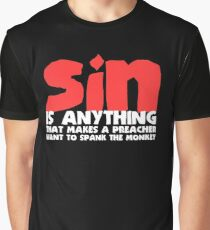 Hypocrites Preach Loudest of All Graphic T-Shirt