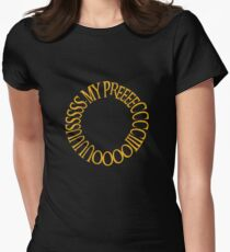 My Precious. Womens Fitted T-Shirt
