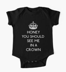 Honey, You Should See Me In A Crown Kids Clothes