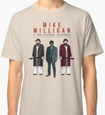 Mike Milligan & The Kitchen Brothers! FARGO Classic T-Shirt