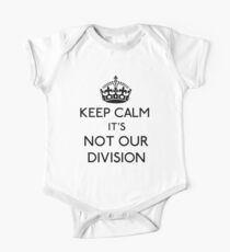 Keep Calm, it's Not Our Division (Black)  One Piece - Short Sleeve