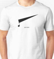 Just Duet Unisex T-Shirt