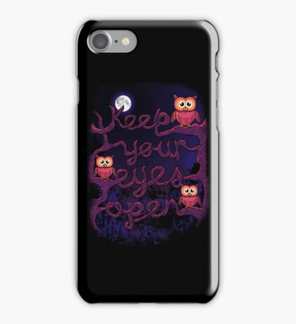 Keep Your Eyes Open iPhone Case/Skin