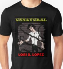 UNNATURAL Unisex T-Shirt