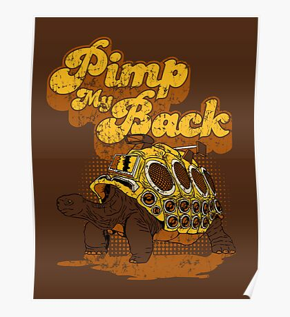 Pimp My Back Poster