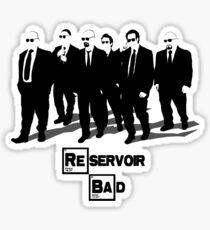 Reservoir Bad Sticker