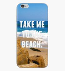 Take Me To The Beach iPhone Case