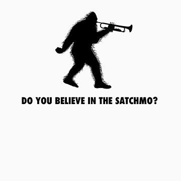 Do you believe in the Satchmo? by treyxavier