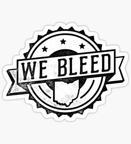 We Bleed Ohio Seal Sticker