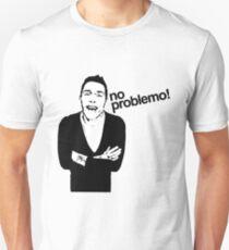 No Problemo Neil! T-Shirt