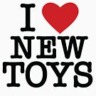 I HEART NEW TOYS by Heather Daniels