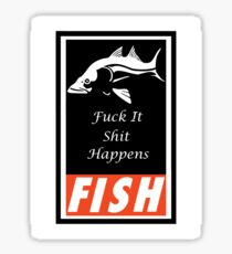 F.I.S.H Sticker