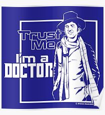 Trust Me, I'm a Doctor (white ver.) Poster