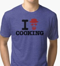 Heisenberg - I love cooking Tri-blend T-Shirt